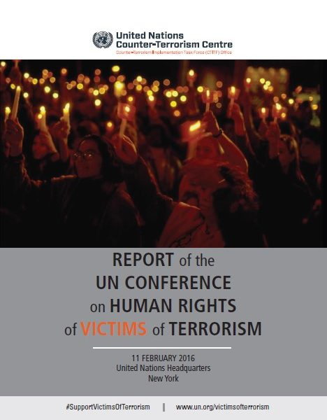 Report of The UN Conference on Human Rights of Victims of Terrorism